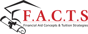 F.A.C.T.S Financial Aid Concepts & Tuition Strhategies